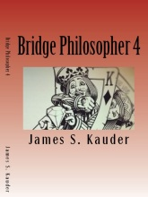 Bridge Philosopher 4 - Contract Bridge Book